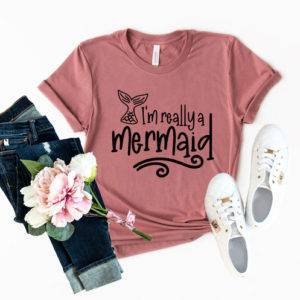 I'm Really A Mermaid Tee Shirt TOPS